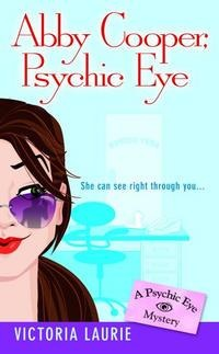 More about Abby Cooper, Psychic Eye