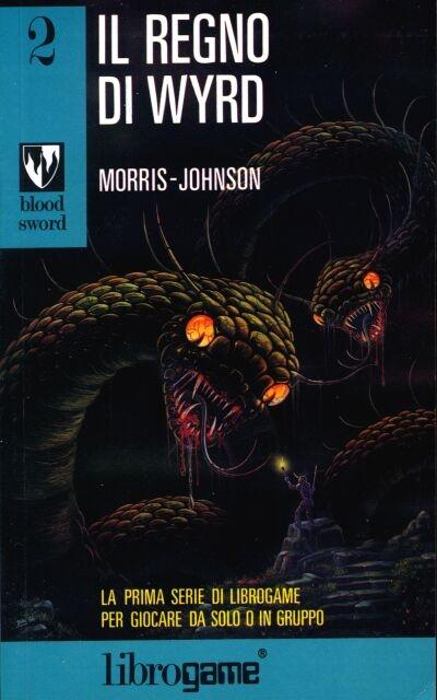 Il regno di Wyrd Bloodsword #2 di Dave Morris e Oliver Johnson