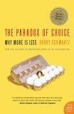 More about The Paradox of Choice