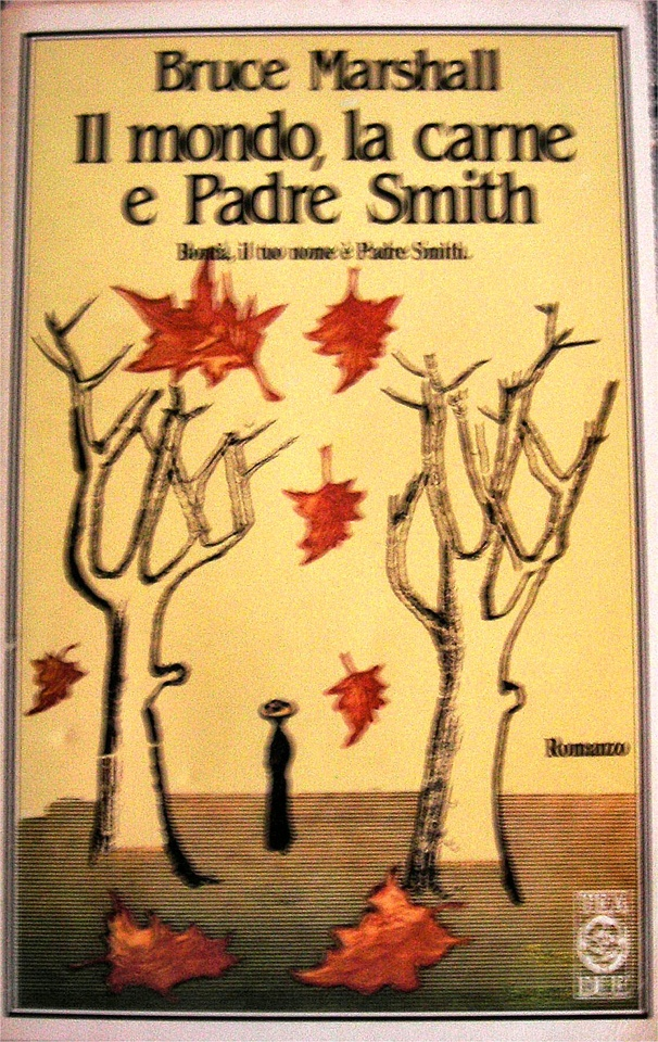 More about Il mondo, la carne e padre Smith
