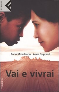 More about Vai e vivrai