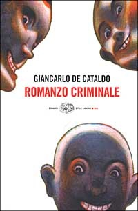 More about Romanzo criminale