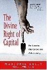 More about The Divine Right of Capital