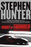"Stephen Hunter: ""Night of Thunder"""