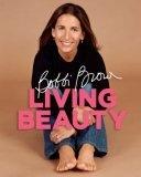 Image of Bobbi Brown Living Beauty