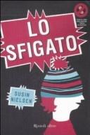 More about Lo sfigato