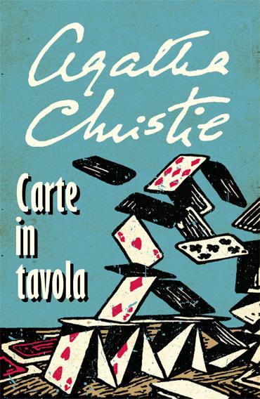 Carte in tavola agatha christie 92 recensioni su anobii - Carte in tavola agatha christie pdf ...