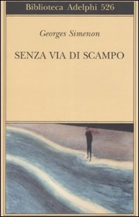 More about Senza via di scampo