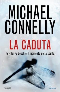 "Michael Connelly: ""La caduta"""