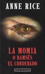 Image of La Momia o Ramsés el Condenado