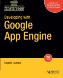 More about Developing with Google App Engine