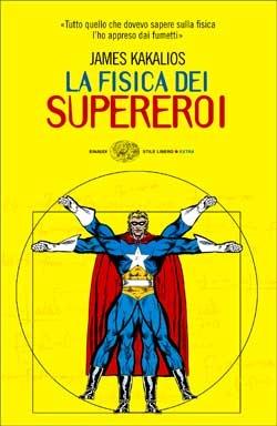 Immagine di La fisica dei supereroi
