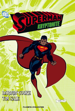 Più riguardo a Superman: Kryptonite