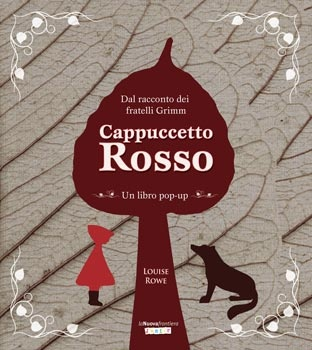 More about Cappuccetto rosso. Libro pop-up