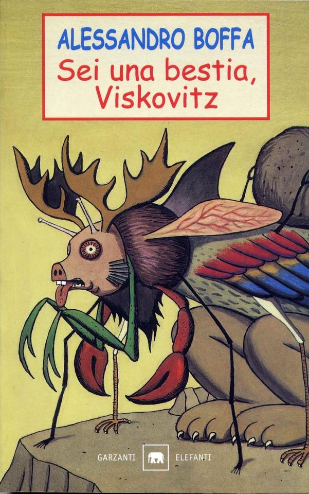 More about Sei una bestia, Viskovitz