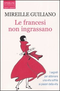 More about Le francesi non ingrassano