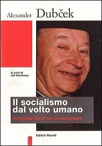 Immagine di Il socialismo dal volto umano