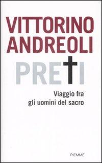 Image of Preti. Viaggio fra gli uomini del sacro