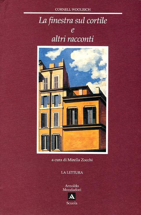 La finestra sul cortile e altri racconti cornell woolrich recensioni su anobii - La finestra sul cortile streaming ...