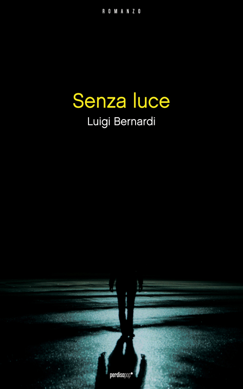 More about Senza luce
