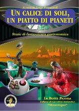 Più riguardo a Un calice di soli, un piatto di pianeti