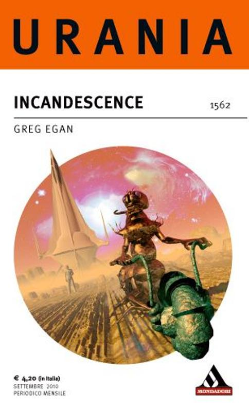 More about Incandescence