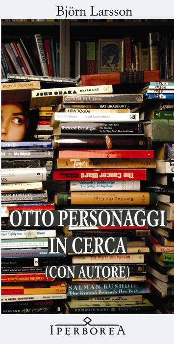 More about Otto personaggi in cerca (con autore)