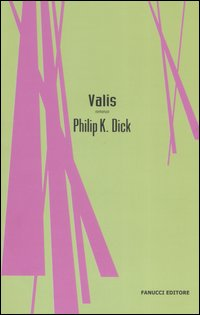 More about Valis