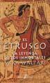Más sobre El etrusco