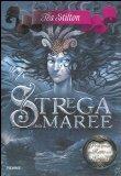 More about Strega delle maree. Principesse del regno della fantasia
