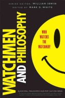 More about Watchmen and Philosophy