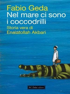Più riguardo a Nel mare ci sono i coccodrilli