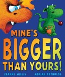 More about Mine's Bigger Than Yours!
