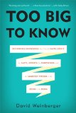 More about Too Big to Know