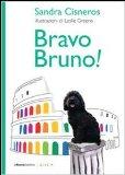 More about Bravo Bruno!