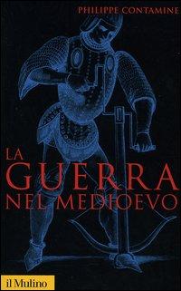 More about La guerra nel Medioevo