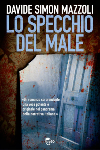 More about Lo specchio del male