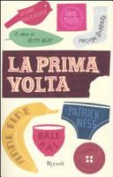 More about La prima volta