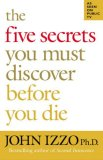 Image of The Five Secrets You Must Discover Before You Die