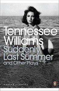 Image of Suddenly Last Summer and Other Plays