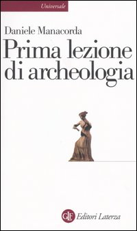 More about Prima lezione di archeologia