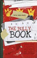 Più riguardo a The Bully book. Il Libro segreto dei bulli