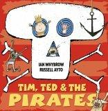 More about Tim, Ted and the Pirates