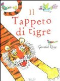 More about Il tappeto di tigre