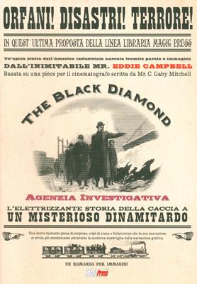 More about The Black Diamond : Agenzia investigativa