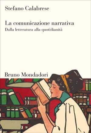 More about La comunicazione narrativa