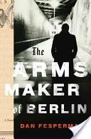Image of The Arms Maker of Berlin