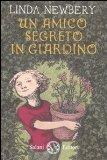 More about Un amico segreto in giardino