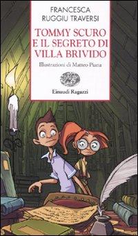 More about Tommy Scuro e il segreto di Villa Brivido
