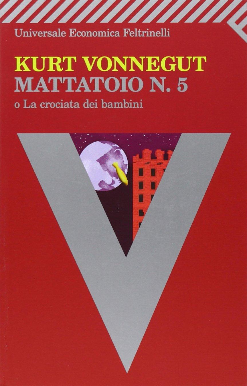 Più riguardo a Mattatoio n. 5
